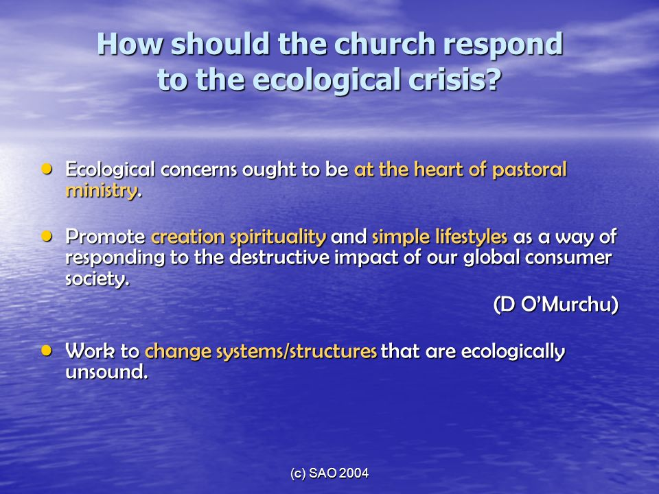 How should the church respond to the ecological crisis