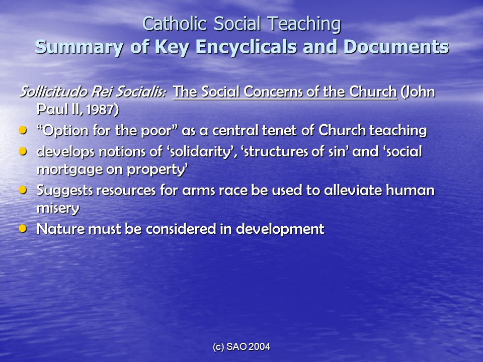 Catholic Social Teaching Summary of Key Encyclicals and Documents