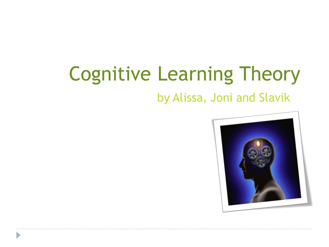 the cognitive theory Reviewed and revised april 2 2017 overview cognitive theory of multimedia learning seeks to explain the processes that take place in the minds of learners during meaningful learning from multimedia instruction meyer and moreno (2003 ) define multimedia as the use of words and pictures (verbal.