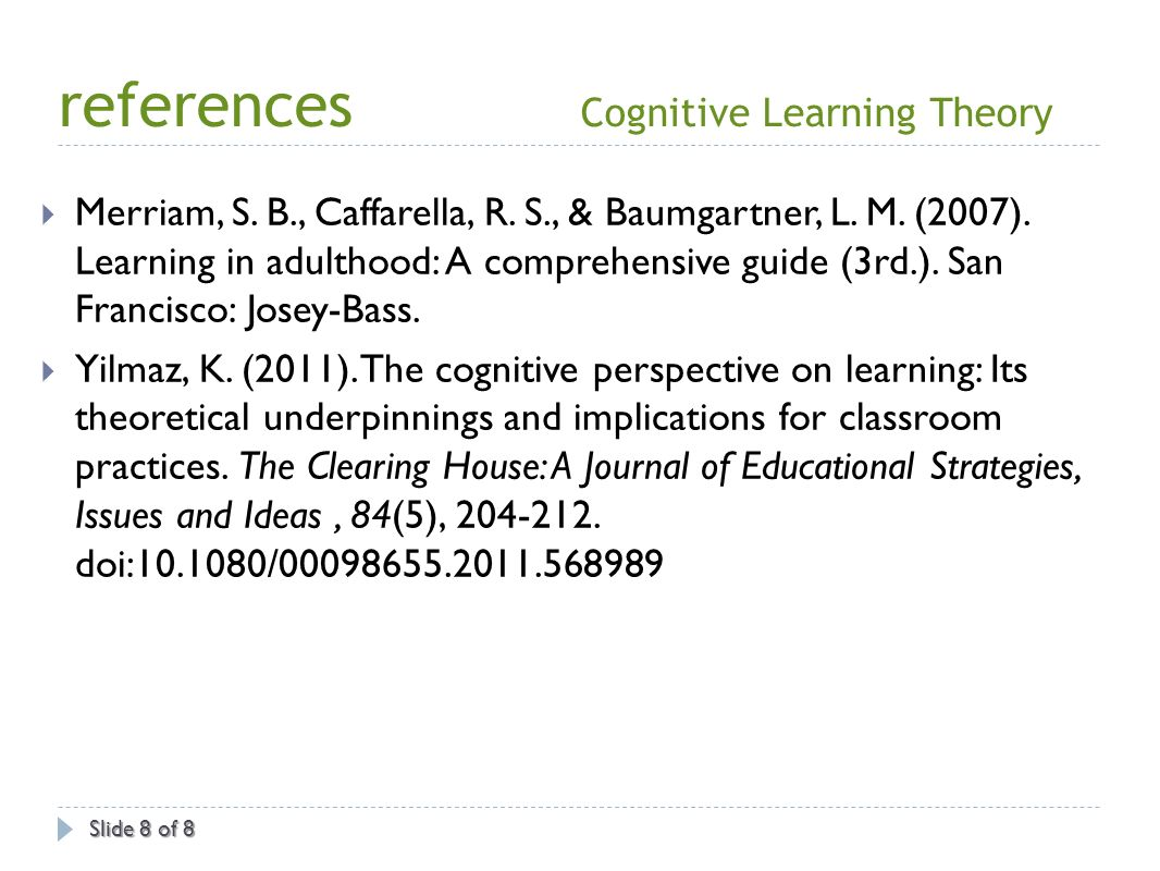 learning theories by merriam caffarella baumgartner Merriam, sharan b, caffarella, rosemary sbaumgartner, lisa,learning in adulthood: a comprehensive guide san francisco : jossey-bass, 2007 print these citations may not conform precisely.