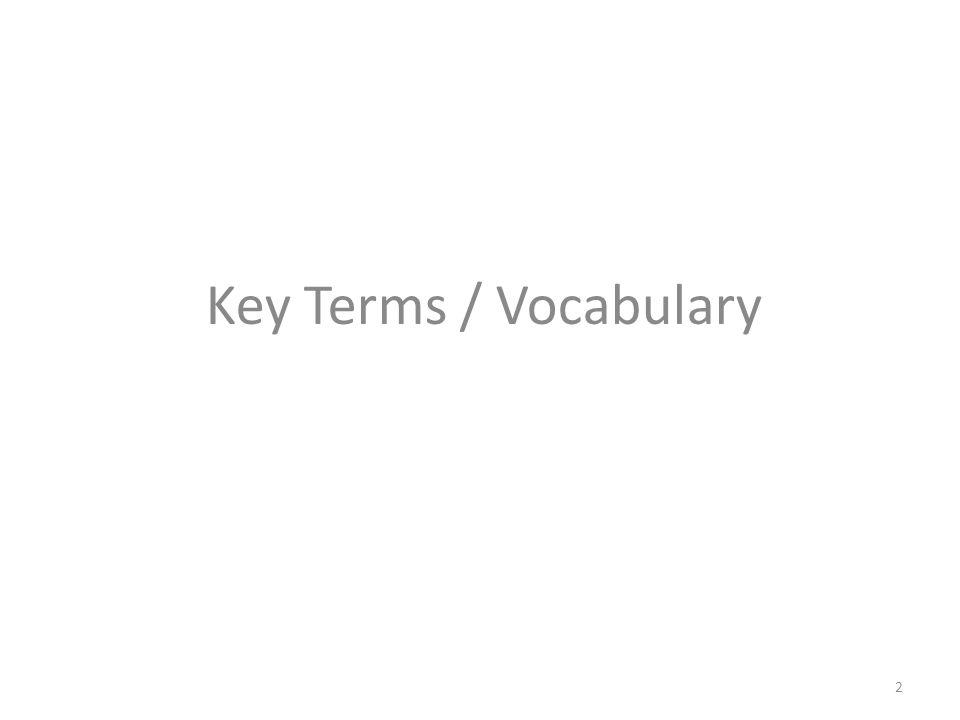 Key Terms / Vocabulary