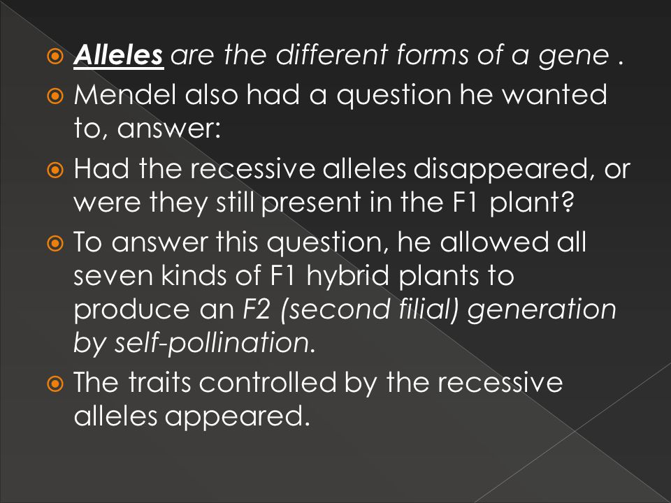 Alleles are the different forms of a gene .