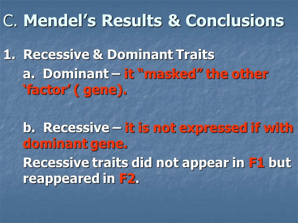 C. Mendel's Results & Conclusions
