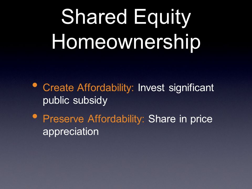 Shared Equity Homeownership