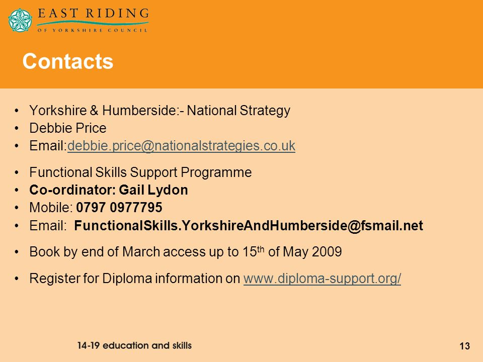 Contacts Yorkshire & Humberside:- National Strategy Debbie Price