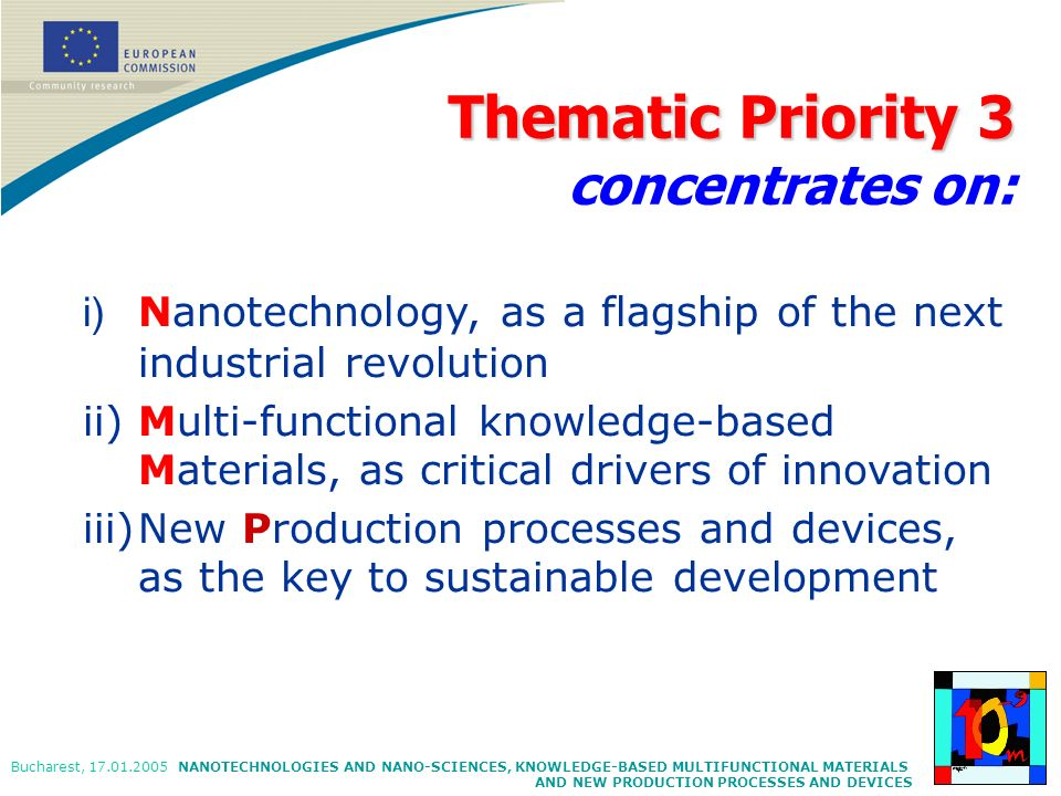 Thematic Priority 3 concentrates on: