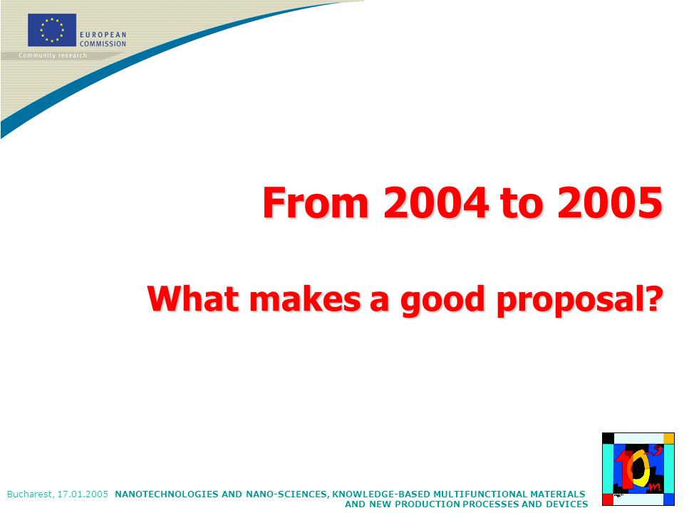 From 2004 to 2005 What makes a good proposal