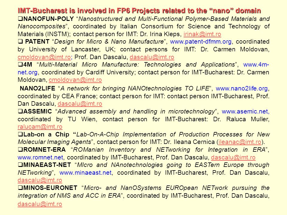 IMT-Bucharest is involved in FP6 Projects related to the nano domain