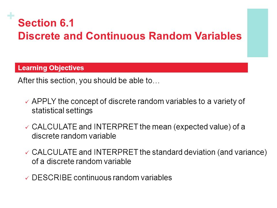 discrete random variables In probability and statistics, a random variable, random quantity, aleatory variable, or stochastic variable is a variable whose possible values are outcomes of a random phenomenon as a function,.