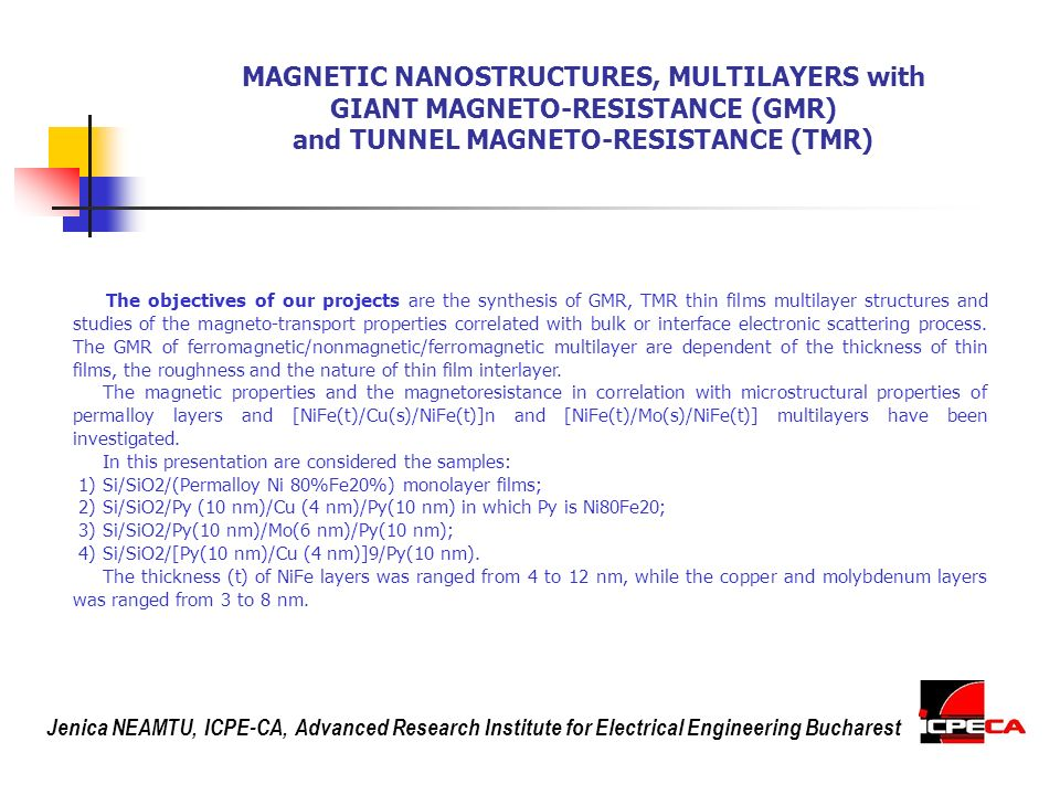 MAGNETIC NANOSTRUCTURES, MULTILAYERS with GIANT MAGNETO-RESISTANCE (GMR) and TUNNEL MAGNETO-RESISTANCE (TMR)