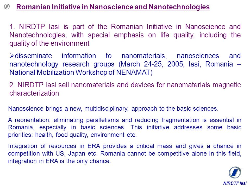 Romanian Initiative in Nanoscience and Nanotechnologies