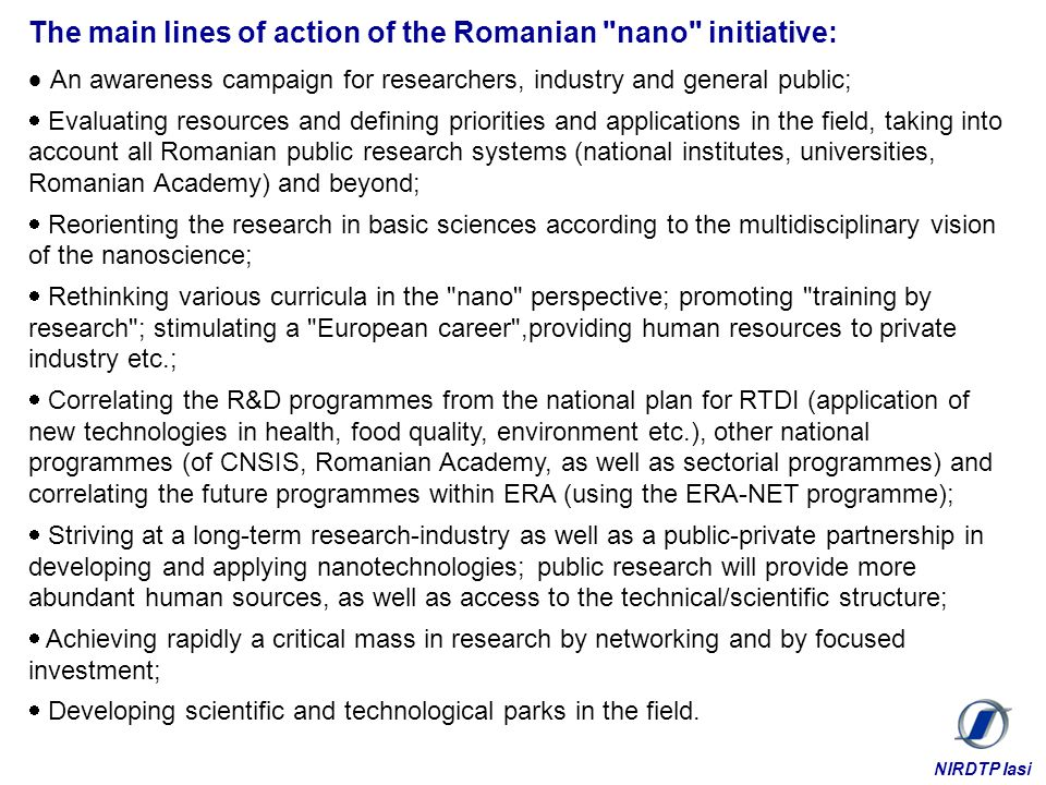 The main lines of action of the Romanian nano initiative: