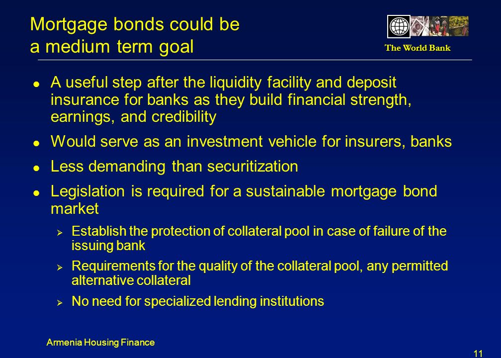 Mortgage bonds could be a medium term goal