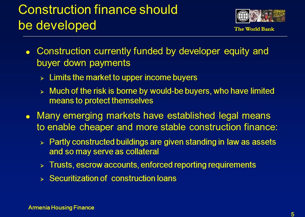 Construction finance should be developed