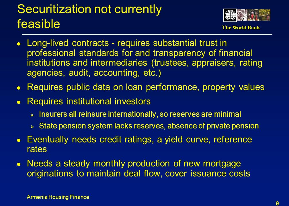Securitization not currently feasible