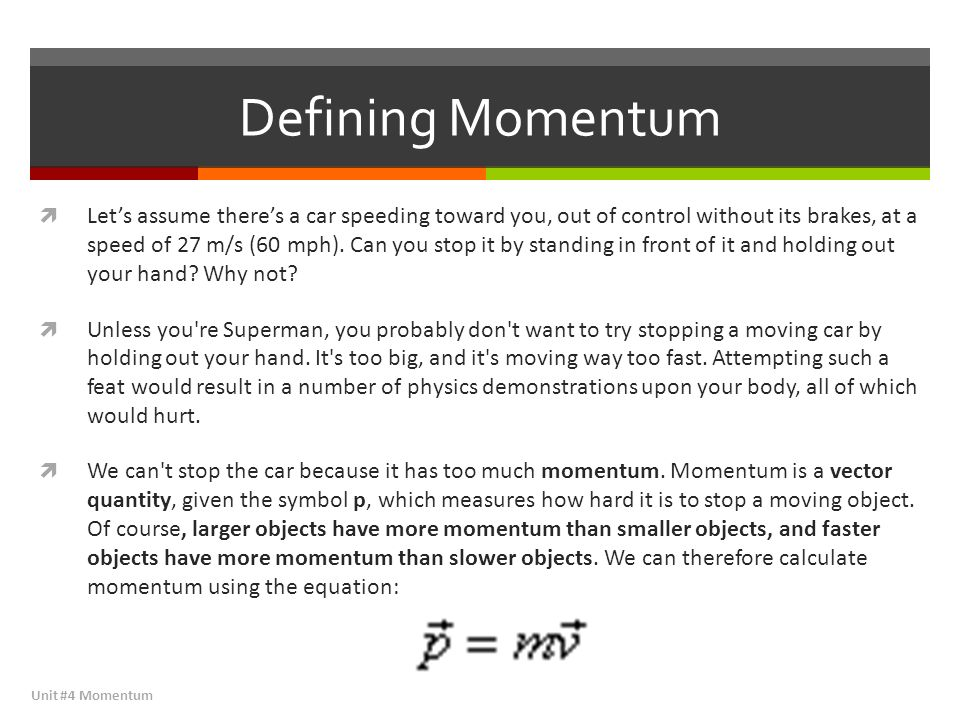 Unit 4 Momentum Impulse Momentum Ppt Download
