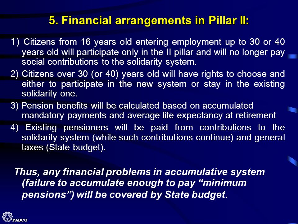5. Financial arrangements in Pillar II: