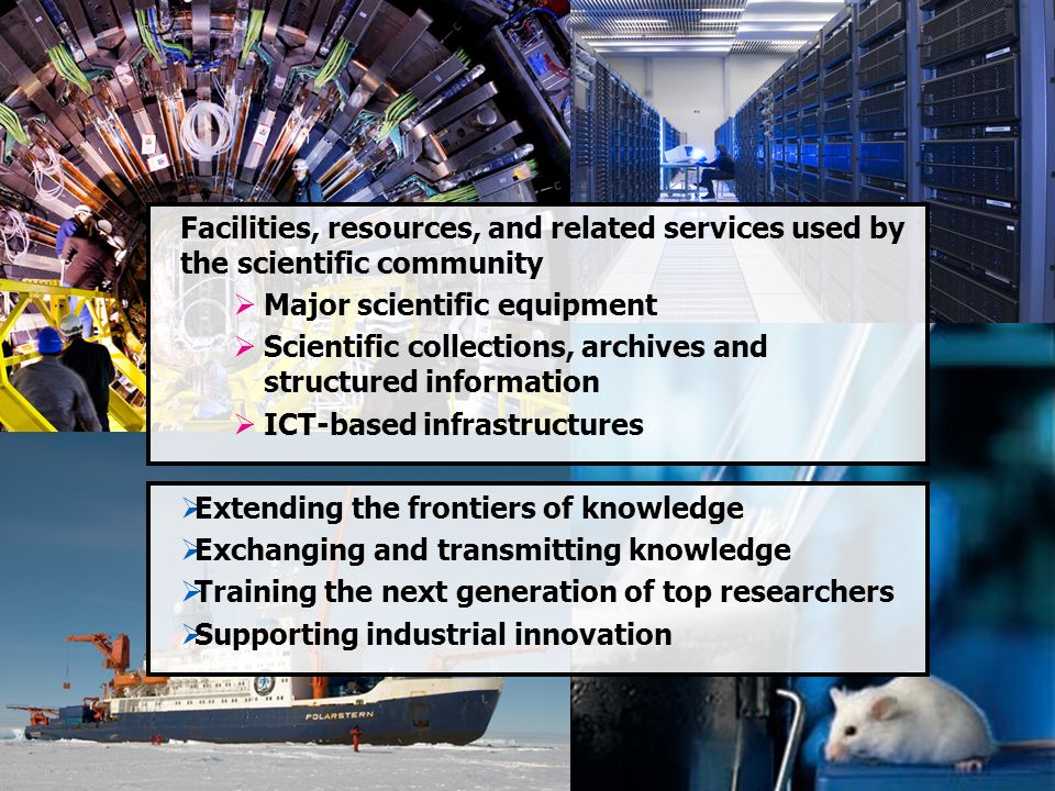 Facilities, resources, and related services used by the scientific community