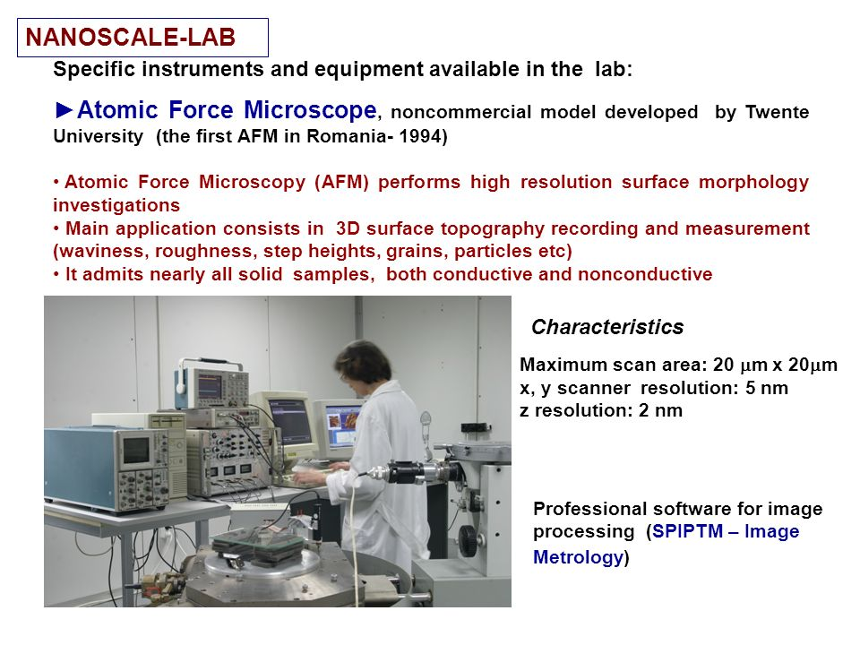 NANOSCALE-LAB Specific instruments and equipment available in the lab: