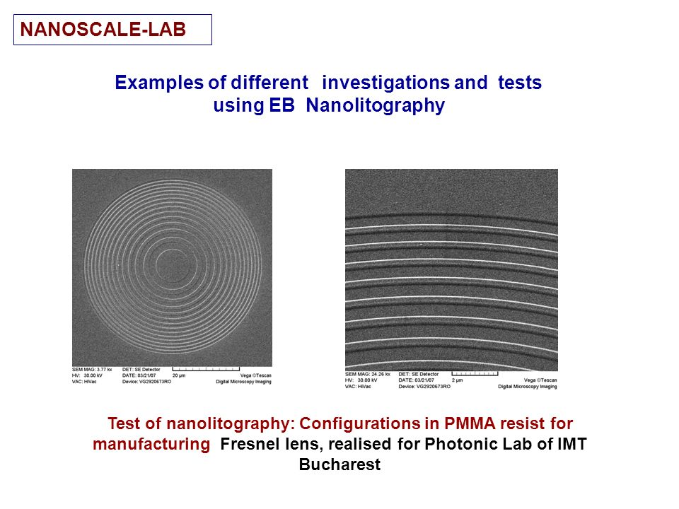 Examples of different investigations and tests using EB Nanolitography