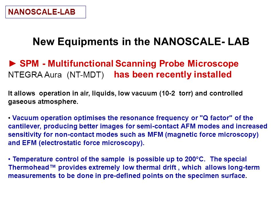 New Equipments in the NANOSCALE- LAB