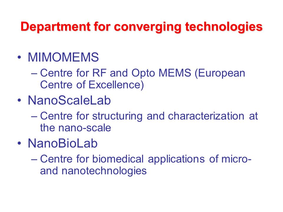Department for converging technologies