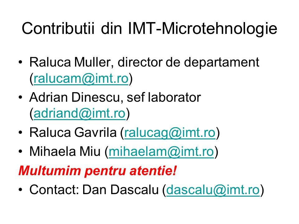 Contributii din IMT-Microtehnologie