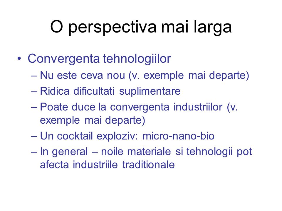 O perspectiva mai larga