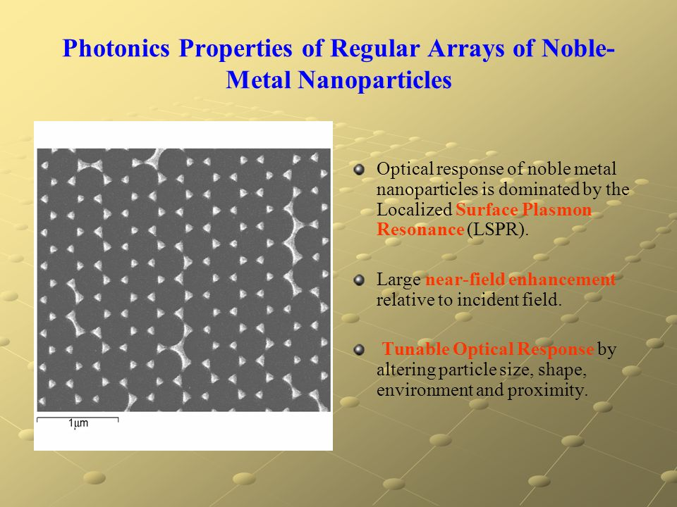 Photonics Properties of Regular Arrays of Noble-Metal Nanoparticles