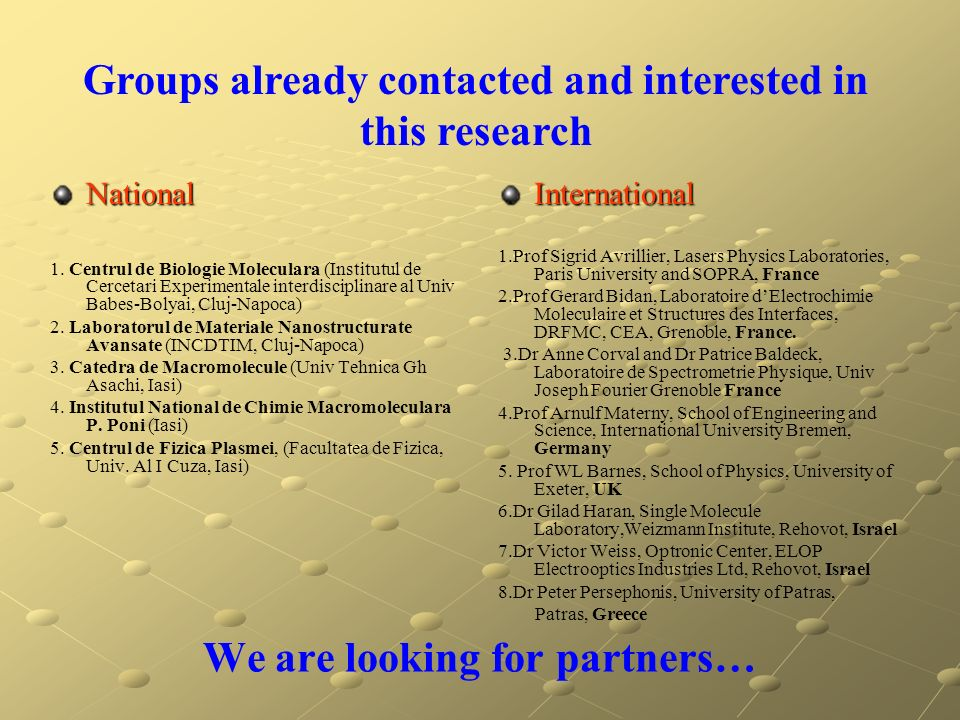 We are looking for partners…