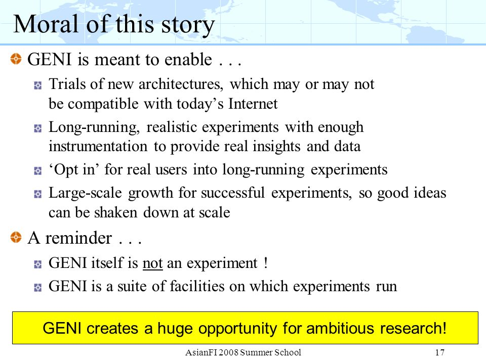 GENI creates a huge opportunity for ambitious research!