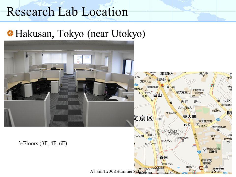 Research Lab Location Hakusan, Tokyo (near Utokyo)