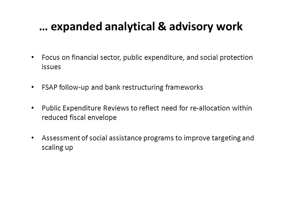 … expanded analytical & advisory work
