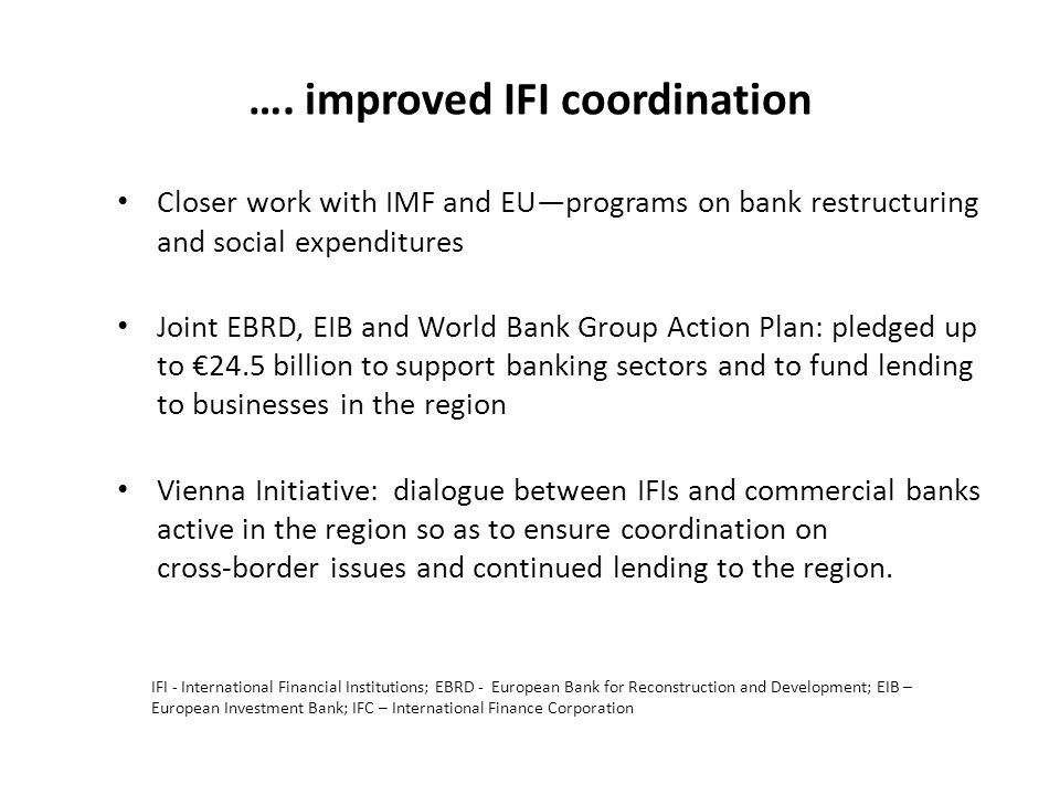 …. improved IFI coordination