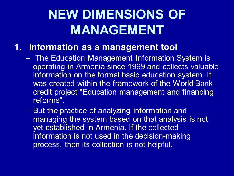 NEW DIMENSIONS OF MANAGEMENT
