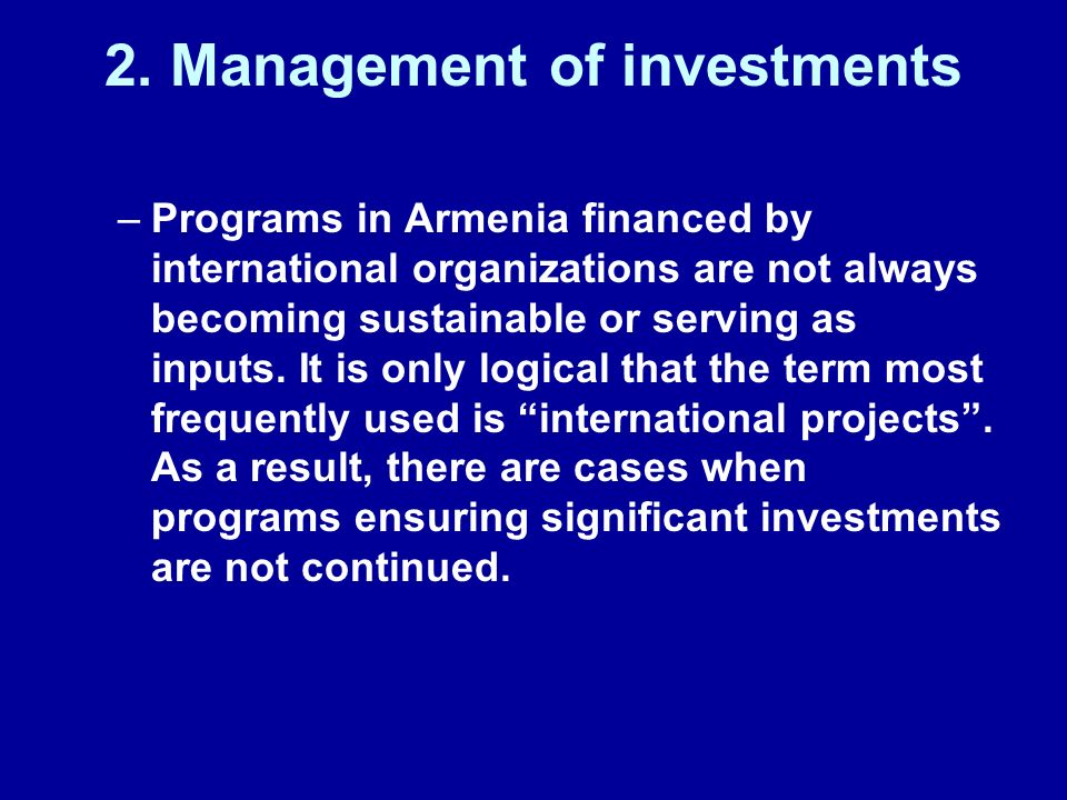 2. Management of investments