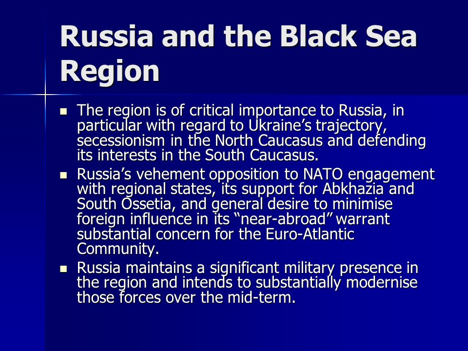 Russia and the Black Sea Region