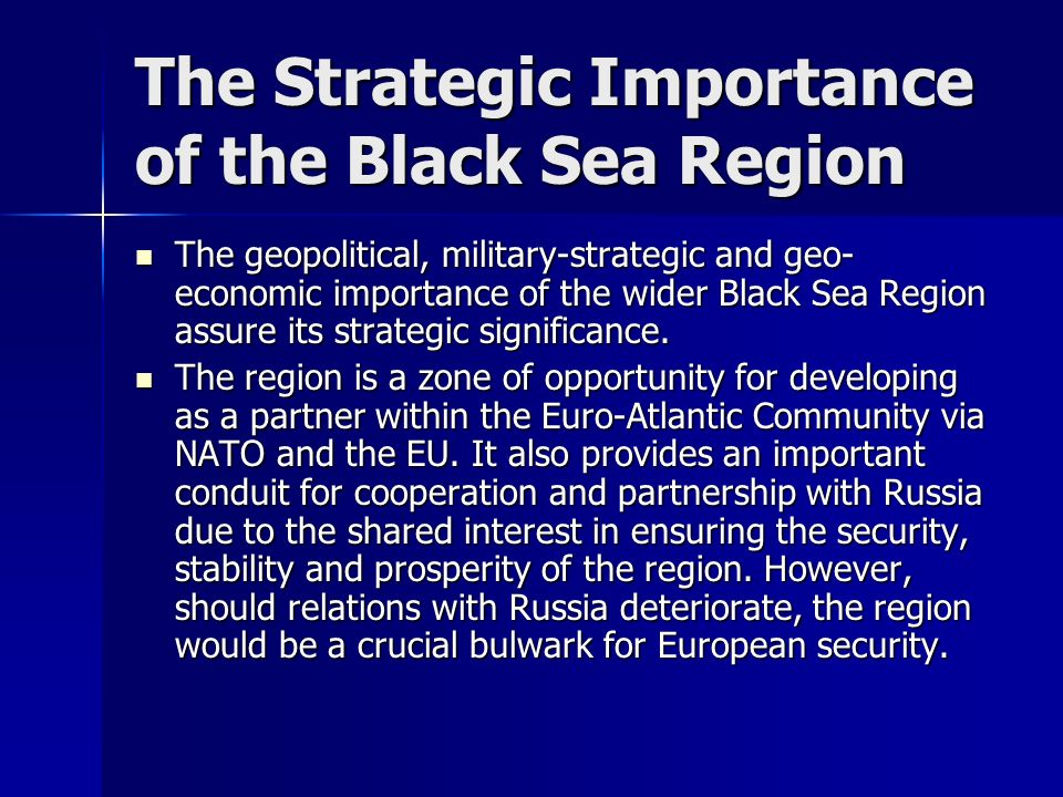 The Strategic Importance of the Black Sea Region