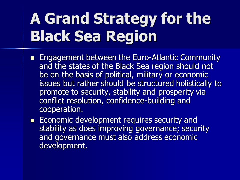 A Grand Strategy for the Black Sea Region
