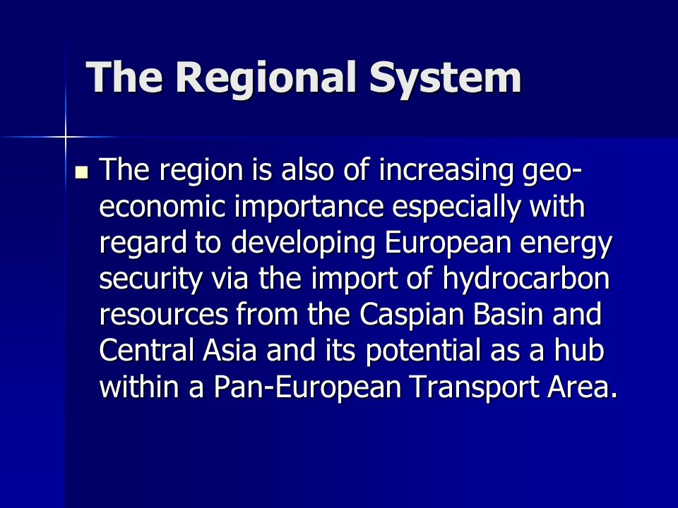 The Regional System