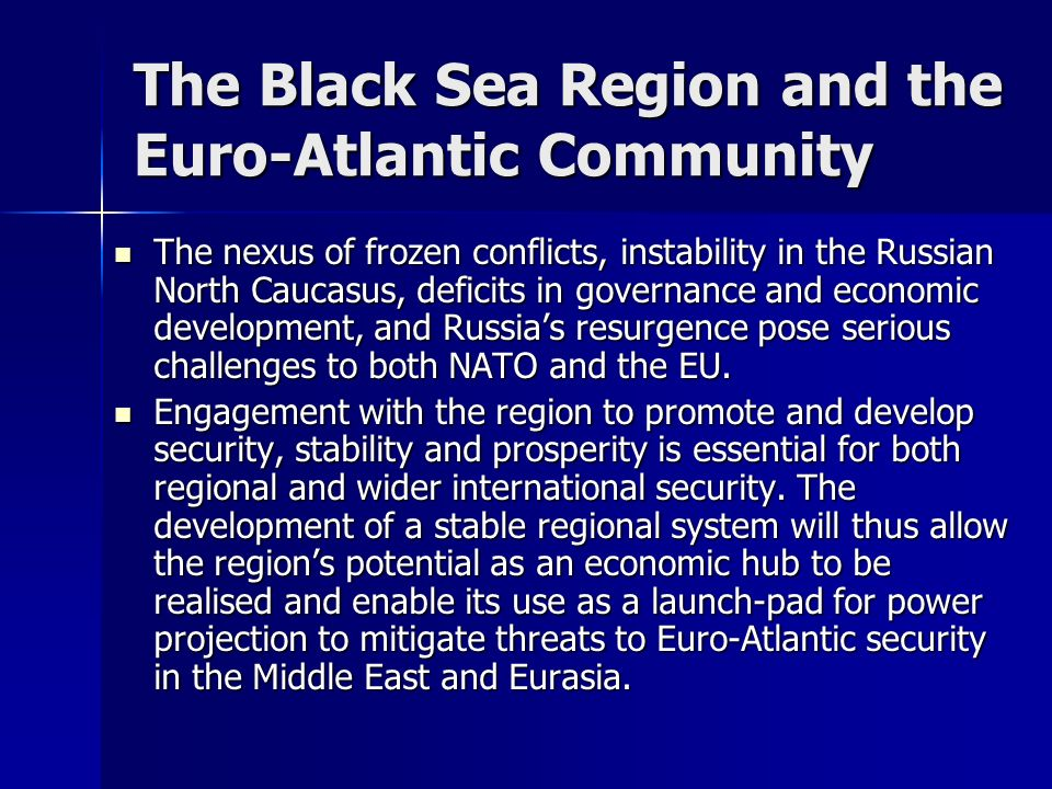 The Black Sea Region and the Euro-Atlantic Community