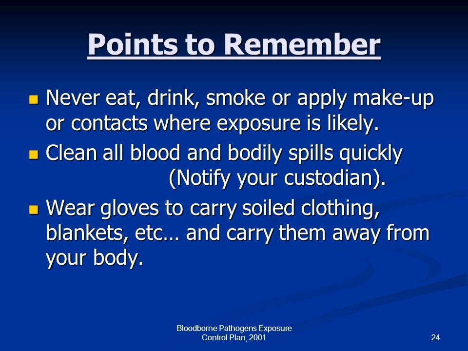 Bloodborne Pathogens Exposure Control Plan, 2001