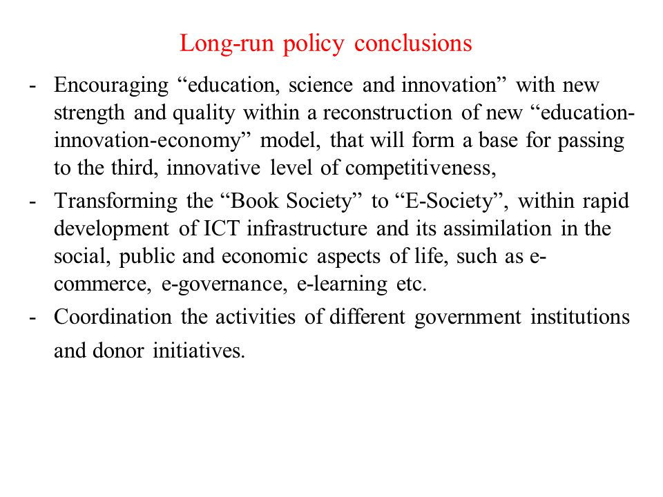 Long-run policy conclusions