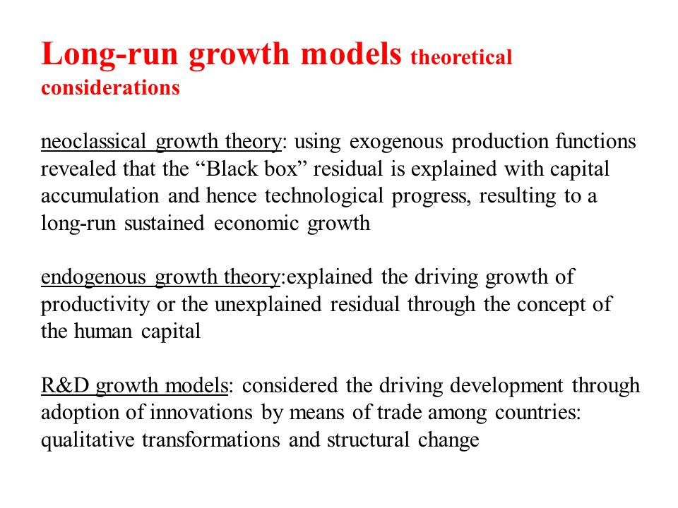 Long-run growth models theoretical considerations