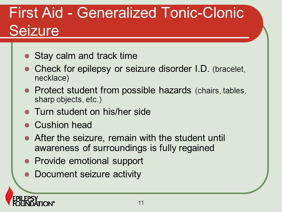 First Aid - Generalized Tonic-Clonic Seizure