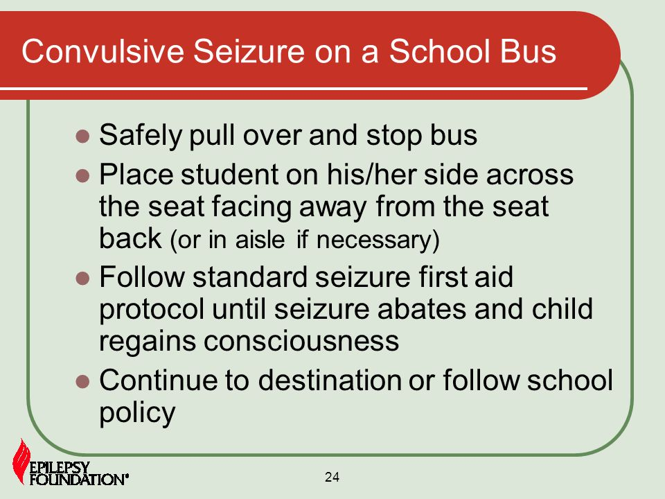 Convulsive Seizure on a School Bus
