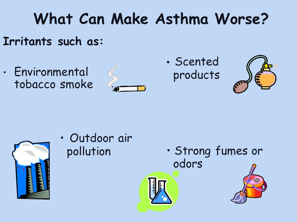 What Can Make Asthma Worse
