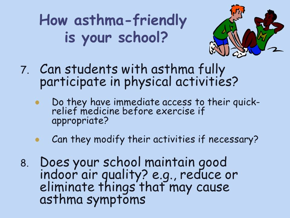 How asthma-friendly is your school