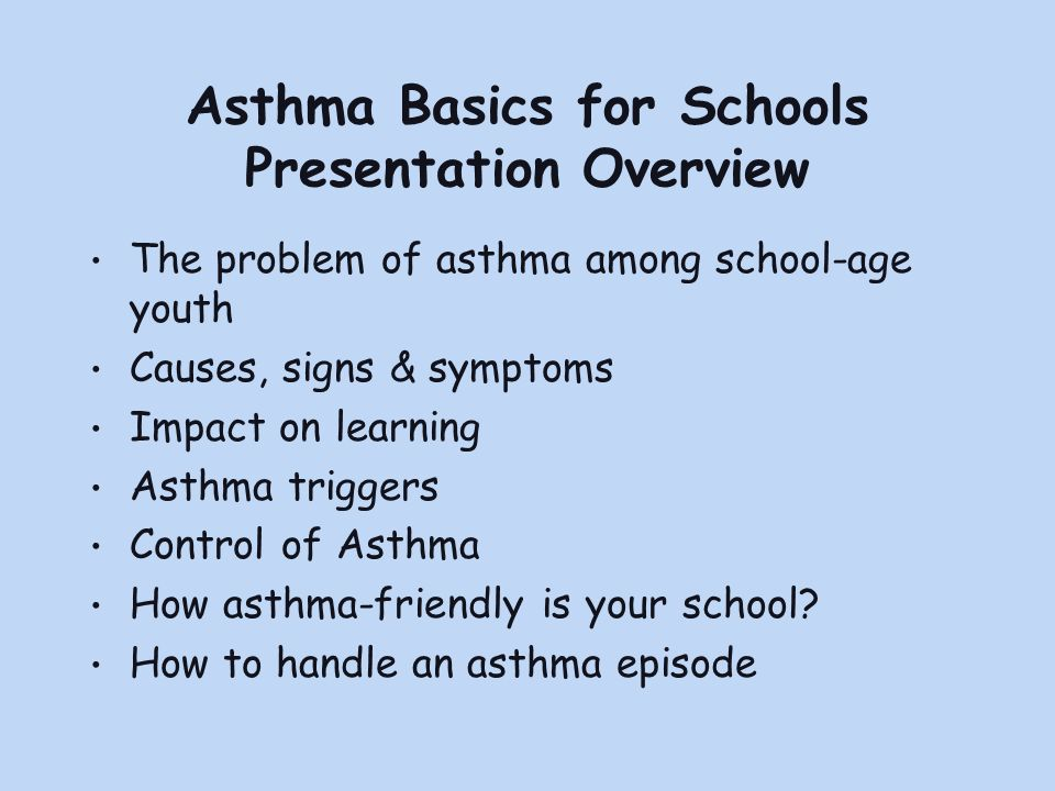 Asthma Basics for Schools Presentation Overview