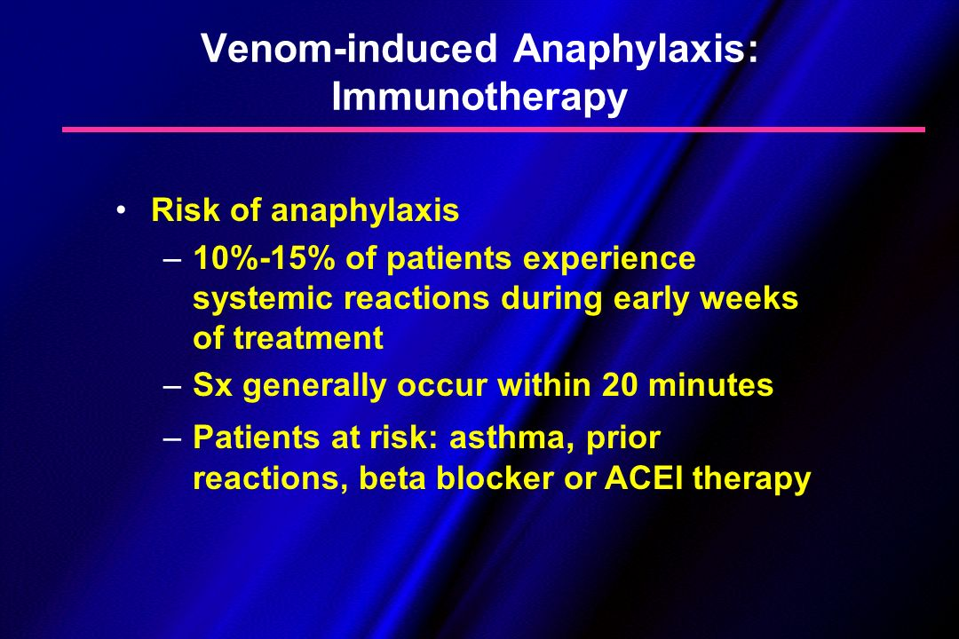 Venom-induced Anaphylaxis: Immunotherapy